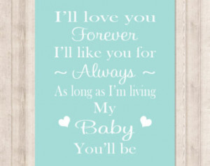 ... Love You Forever Nursery Quote Rhyme Baby Nursery Decor Baby Boy Gift