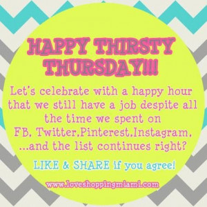 Thursday Quotes And Sayings Happy thirsty thursday