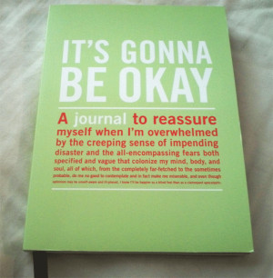 it's gonna be ok journal, quotes about life, life quotes