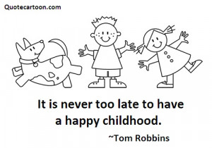 Childhood Quotes - Quotes about Childhood