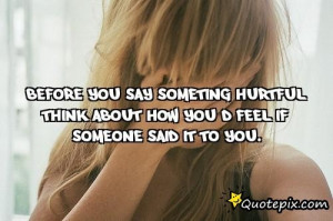 Life Quotes Hurtful Words...