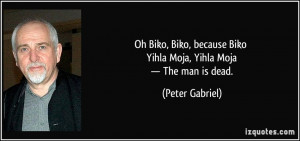 More Peter Gabriel Quotes