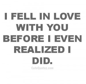 fell-in-love-with-you-before-i-even-reaized-i-did-074522.jpg
