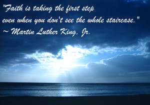 Faith-famous-sayings-quotes-Martin+Luther+King,+Jr.png