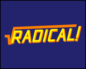 Do you have any questions about Radical ? Send your Question!