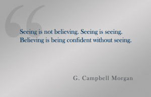 The Difference Between Seeing And Believing