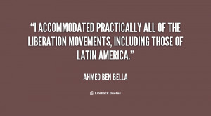 accommodated practically all of the liberation movements, including ...