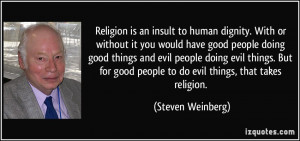 would have good people doing good things and evil people doing evil ...