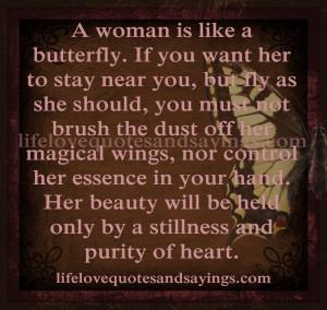 woman is like a butterfly...