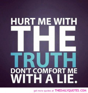 truth-hurt-quotes-sayings-pictures-pics-life-quote-pic.jpg