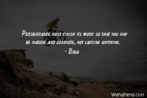 perseverance-Perseverance must finish its work so that you may be ...