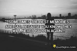 SAD MEMORIES QUOTES { 0 }