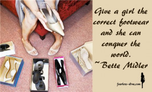 Bette Midler quote about shoes!