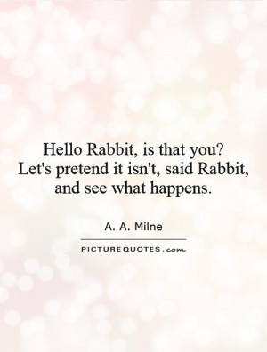 winnie the pooh movie quote rabbit quotes winnie the pooh
