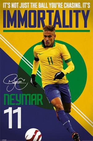 Neymar Immortality Brazil Soccer Inspirational Action Poster - Pyramid ...