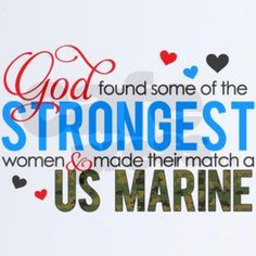 Marine Girlfriend Quotes Tumblr ~ I am the proud girlfriend of a U.S ...