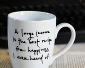Large Income- Jane Austen quote mug