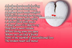 broken heart needs healing a broken heart needs hope a broken heart ...