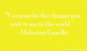 Words to Live By: Mahatma Gandhi