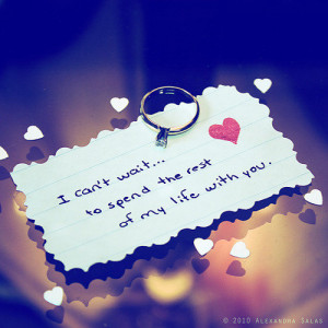 ... Quotes » Sweet » I can't wait to spend the rest of my life with