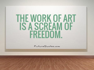 Freedom Quotes Art Quotes Christo Quotes