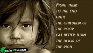 Fight Them To The End Quote by Unknown @ Quotespick.com