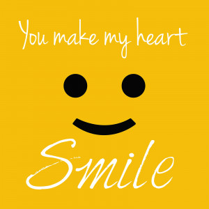 Viewing Gallery For - You Make My Heart Smile Quotes