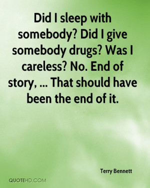 No Drug Quotes Did i give somebody drugs?