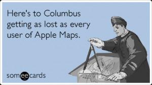 apple-maps-america-lost-columbus-day-ecards-someecards