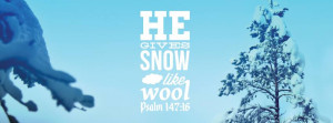 ... Christian Facebook Cover Photos with Bible Verses Snow Winter Psalm