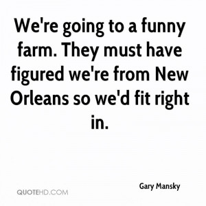 Funny Farm Quotes And...