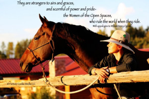 ... pride the women of the open spaces who rule the world when they ride