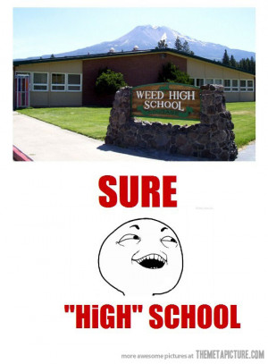 funny High School name sign