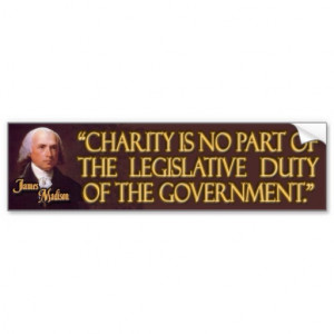 President James Madison Quote on Charity Car Bumper Sticker