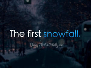 Snow Quotes Tumblr