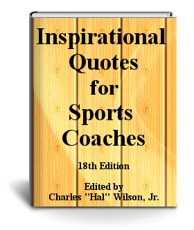 Inspirational Quotes for Sports Coaches- 18th Edition
