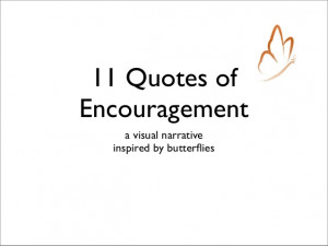 ... Quotes of Encouragement : A Visual Narrative Inspired by Butterflies