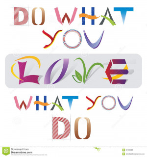 Do What You Love Quote made of Various Letter Elements and Icons ...