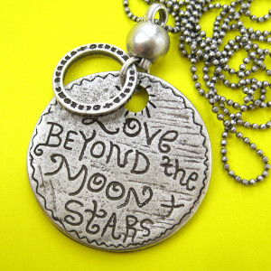 Love Beyond the Moon and Stars - Round Coin Love Quote Necklace Silver