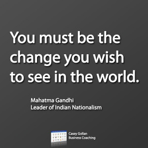 Mahatma Gandhi Motivational Quote. Be The Change.