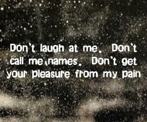 Mark Wills - Don't Laugh At Me - song lyrics, song quotes, songs ...