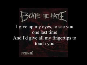 Escape The Fate Quotes From Songs Escape the fate - picture