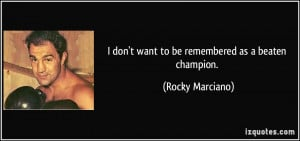 More Rocky Marciano Quotes