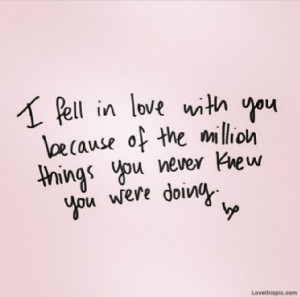 Fell In Love With You