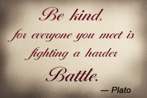 Plato Quotes Quote on kindness