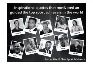 Best Inspirational Quotes from the top Sport Achievers