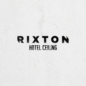 "Rixton ""Hotel Ceiling"" (Kelly & Michael Performance)"