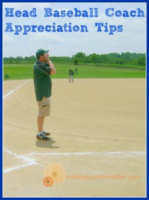 Head Baseball Coach Appreciation Ideas That Require No Donation: