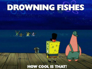 Fishes Can Be Drowned: The Spongebob Meme