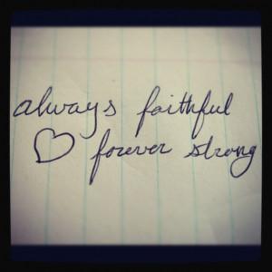 always faithful forever strong